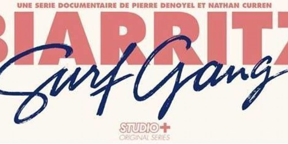 Biarritz Surf Gang, the movie/documentary